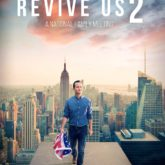 Revive Us 2 Live Broadcast Premiere